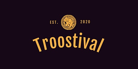 Troostival Social & Virtual Experience tickets