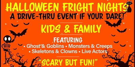 Halloween Fright Nights A Drive Thru Event - Friday Oct 16th tickets