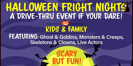 Halloween Fright Nights A Drive Thru Event - Saturday Oct 17th tickets