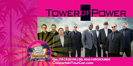 TOWER OF POWER - 8 PM DEL MAR - Concerts In Your Car - LIVE ON STAGE tickets