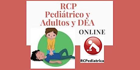 RCP Pediátrico y Adultos y uso del DEA - Curso online  dictado  por Médicos entradas