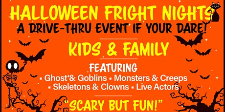 Halloween Fright Nights A Drive Thru Event - Sunday Oct 18th tickets