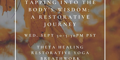 Tapping Into Your Body's Wisdom: A Restorative Journey tickets