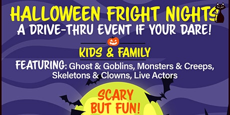 Halloween Fright Nights A Drive Thru Event - Friday Oct 23rd tickets