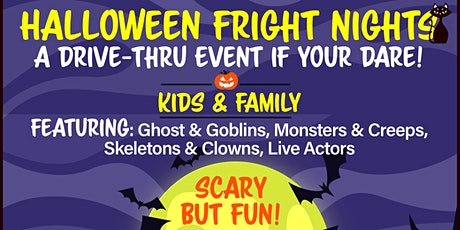 Halloween Fright Nights A Drive Thru Event - Sunday Oct 25th tickets