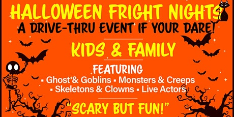 Halloween Fright Nights A Drive Thru Event - Wed Oct 28th tickets