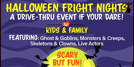 Halloween Fright Nights A Drive Thru Event - Thurs Oct. 29th tickets
