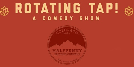 Rotating Tap Comedy @ Halfpenny Brewing tickets