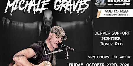 Michale Graves (Misfits Acoustic)   New date is 10 tickets