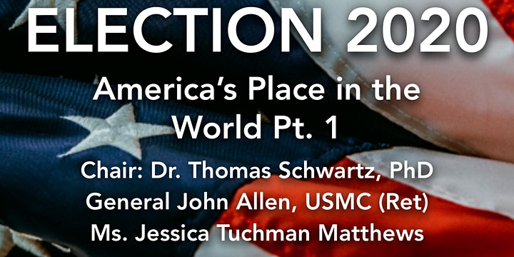 Election 2020: America's Place in the World -Part 2 @ Online
