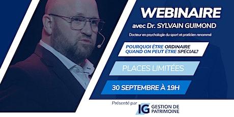 Pourquoi être ordinaire quand on peut être spécial avec Sylvain Guimond billets