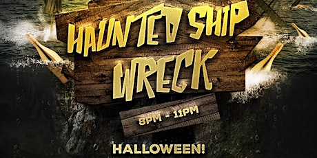 Halloween Haunted Shipwreck tickets