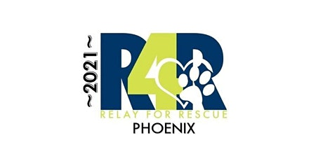 RELAY FOR RESCUE 2021-PHOENIX tickets