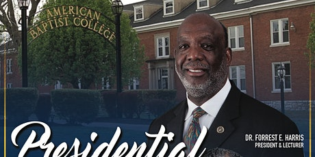 American Baptist College The 2020 Presidential Lecture Series tickets