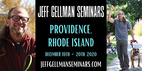 Providence, RI - Jeff Gellman's Dog Training Seminar, Holiday Special tickets
