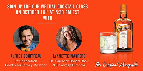 Virtual Cocktail Class with Cointreau and Drizly - The Original Margarita tickets