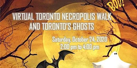 Virtual Toronto Necropolis Walk and Toronto's Ghosts tickets