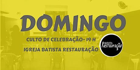 CULTO DE CELEBRAÇÃO IBR- BATISTA RESTAURAÇÃO 27/09/2020 - 19H ingressos