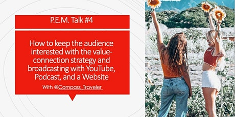 P.E.M. Talk #4: How to Keep Your Audience Interested tickets