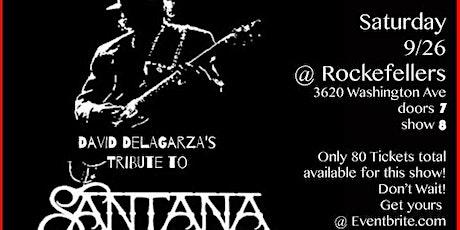 David DeLaGarza's Tribute to SANTANA tickets