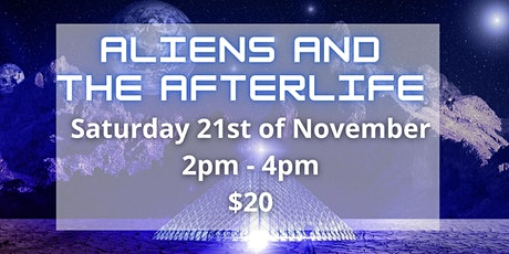 Aliens And The Afterlife tickets