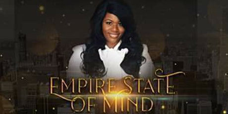 EMPIRE STATE OF MIND  WOMEN'S 2021 CONFERENCE- SISTERS BUILDING EMPIRES tickets