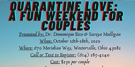 Quarantine Love: A Fun Weekend For Couples tickets