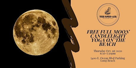 Free Full Moon Candlelight Yoga on the Beach | Thursday 10/1 6:30pm tickets