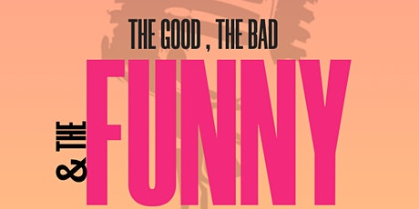 The Good , The Bad & The Funny ( Stand-Up Comedy ) MTLCOMEDYCLUB.COM tickets