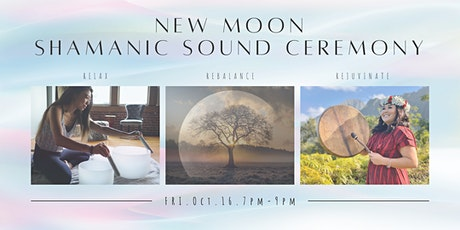 New Moon Shamanic Sound Ceremony tickets