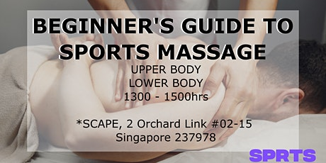 Beginner's Guide to Sports Massage (Lower Body) tickets