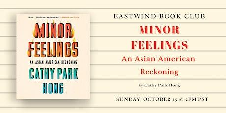 Eastwind Book Club: Minor Feelings tickets