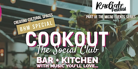 Cookout: The Social Club tickets