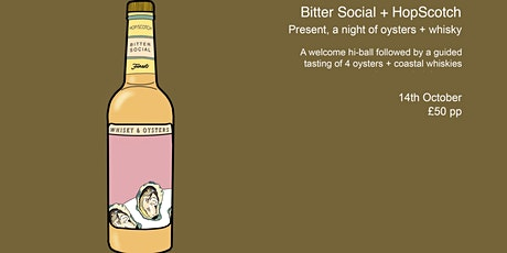"Bitter Social + HopScotch  Present, ""A Night of Whisky and Oysters"" tickets"