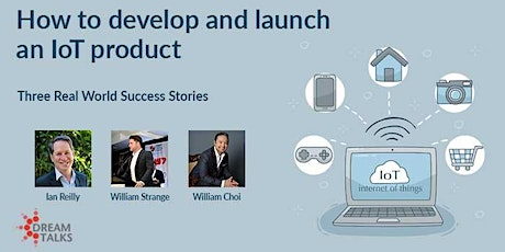 How to develop and launch an IoT product –  Three Real World Success Storie tickets