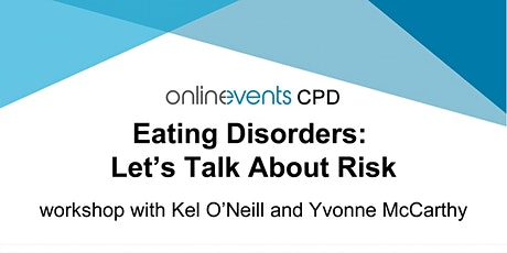 Eating Disorders Part 2: Let's Talk About Risk tickets
