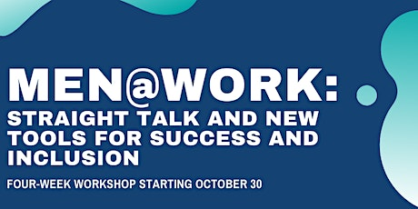 Men@Work: Straight Talk on the New Rules of Inclusion tickets