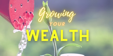 Growing Your Wealth (Saturday) tickets