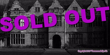 SOLD OUT St Johns House Ghost Hunt, Warwick, Paranormal Eye UK tickets