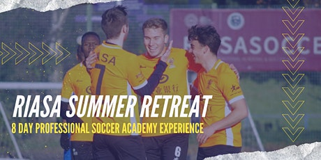 RIASA Summer Retreat 2021 | Summer Soccer Camp in the UK tickets