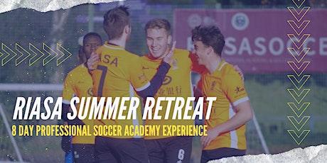 RIASA Summer Retreat 2021   Summer Soccer Camp in the UK tickets