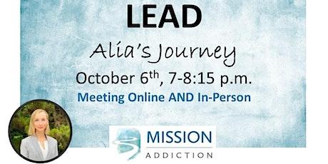 Mission Addiction Lead - Alia's Journey tickets