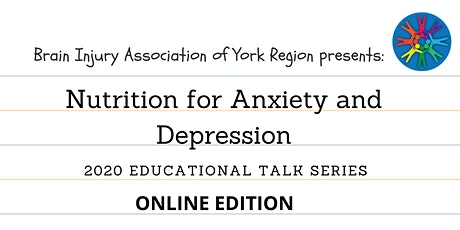 Nutrition for Anxiety and Depression - 2020 BIAYR Education Series (Online) tickets