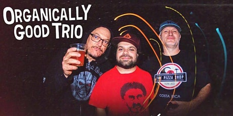 Organically Good Trio LIVE at Medusa tickets