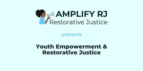 Youth Empowerment & Restorative Justice Nov 12
