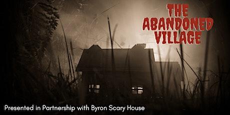 The Abandoned Village; Thursday, October 22, 2020 tickets
