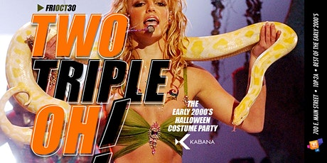 Two Triple Oh!: The Early 2000s Halloween Party! tickets