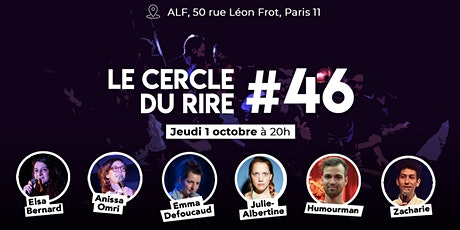 Le Cercle du Rire #46 [STAND-UP COMEDY] billets