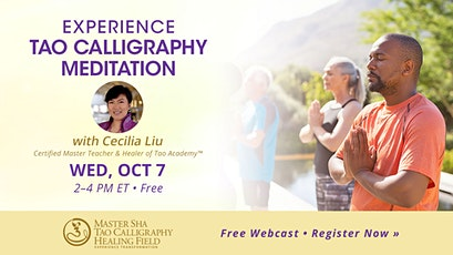 Experience the Positive Energy Field of Tao Calligraphy Meditation tickets