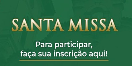 Santa Missa -29/09 ingressos